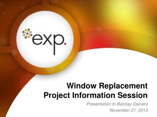 Window Replacement Project Information Session