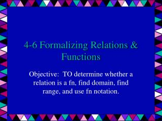 4-6 Formalizing Relations & Functions