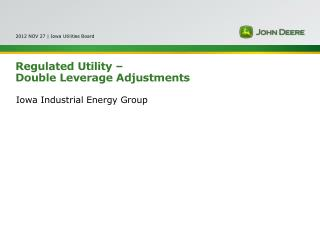 Regulated Utility –  Double Leverage Adjustments