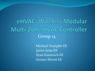 eHVAC : Wireless Modular Multi-Zone HVAC Controller