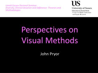 Perspectives on  Visual  Methods
