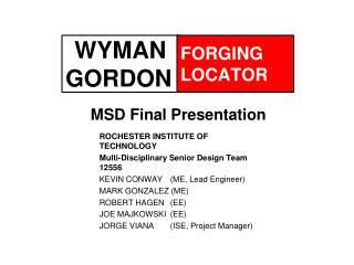 WYMAN GORDON