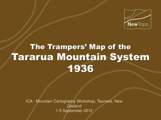 The Trampers' Map of the Tararua Mountain System 1936