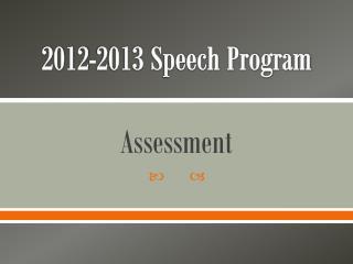 2012-2013 Speech Program