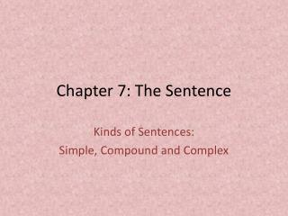 Chapter 7: The Sentence