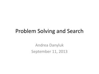 Problem Solving and Search