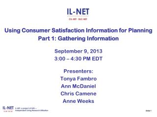 Using Consumer Satisfaction Information for Planning Part  1: Gathering Information