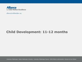 Child Development:  11-12  months