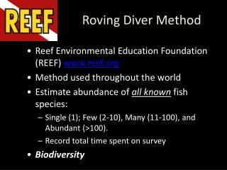Roving Diver Method