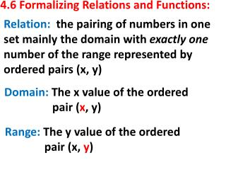 4.6 Formalizing Relations and Functions: