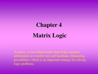 Chapter 4   Matrix Logic