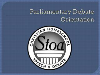 Parliamentary Debate Orientation