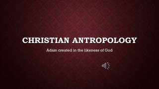 Christian  Antropology