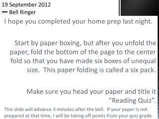 19 September 2012 一  Bell Ringer