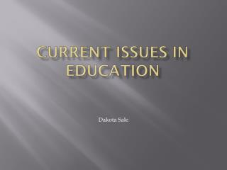 Current Issues In Education