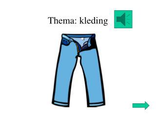 Thema: kleding