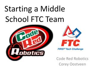 Starting a Middle SchoolFTCTeam