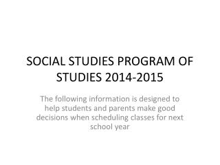 SOCIAL STUDIES PROGRAM OF STUDIES 2014-2015