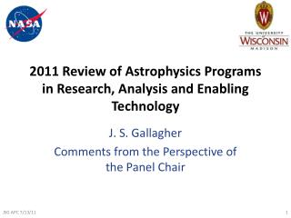 2011 Review of Astrophysics  Programs in  Research, Analysis and Enabling Technology