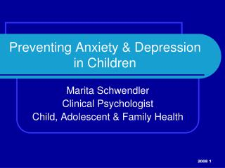 Preventing Anxiety & Depression in Children