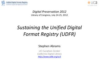 Sustaining the Unified Digital Format Registry (UDFR)