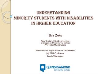 Understanding  minority  students with disabilities  in  higher  education