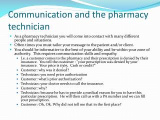 Communication and the pharmacy technician