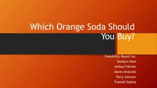 Which Orange Soda Should You Buy?