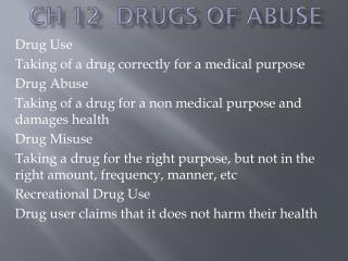 Ch 12  Drugs of Abuse