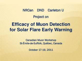 Efficacy of Muon Detection  for Solar Flare Early Warning