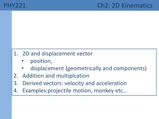 PHY221 Ch2: 2D Kinematics