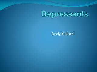 Depressants