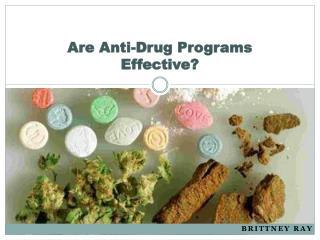 Are Anti-Drug Programs Effective?