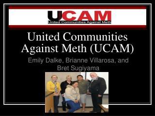 United Communities Against Meth (UCAM)