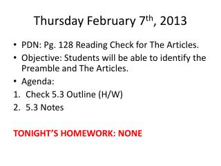 Thursday February 7 th , 2013