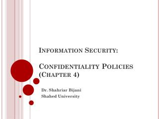 Information Security: Confidentiality Policies (Chapter 4)
