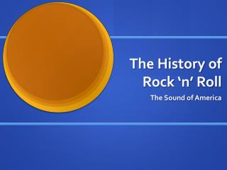 The History of Rock �n� Roll