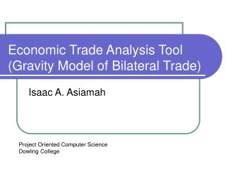 Economic Trade Analysis Tool Gravity Model of Bilateral Trade