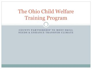 The Ohio Child Welfare Training Program