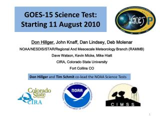 GOES-15 Science Test: Starting 11 August 2010
