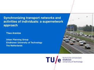 Synchronizing transport networks and activities of individuals: a supernetwork approach