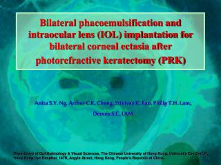 Bilateral phacoemulsification and intraocular lens IOL implantation for bilateral corneal ectasia after photorefractive