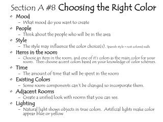 Section A #8 Choosing  the Right Color