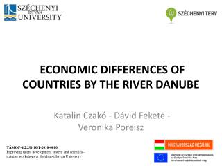 ECONOMIC DIFFERENCES OF COUNTRIES BY THE RIVER DANUBE