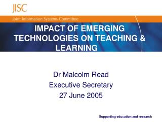 Supporting education and research IMPACT OF EMERGING ...