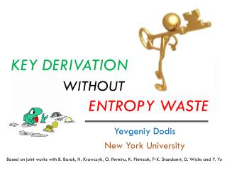 Key Derivation  without   entropy waste