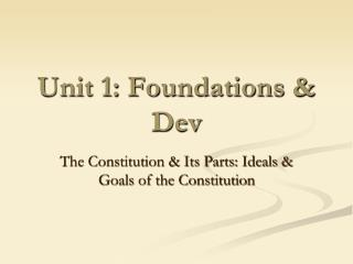 Unit 1: Foundations &  Dev