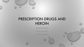 Prescription Drugs and Heroin