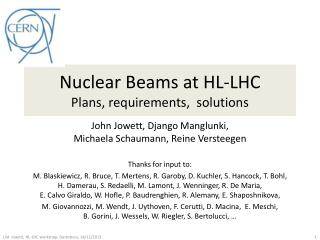 Nuclear Beams at HL-LHC  Plans, requirements,  solutions