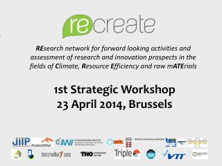 1st Strategic Workshop 23 April 2014, Brussels